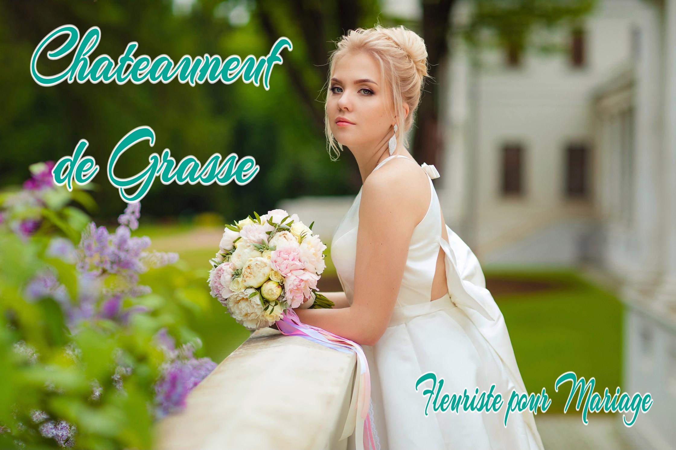 FLEURISTE MARIAGE CHATEAUNEUF DE GRASSE - fleurs mariage CHATEAUNEUF DE GRASSE - WEDDING PLANNER CHATEAUNEUF DE GRASSE - TRAITEUR CHATEAUNEUF DE GRASSE