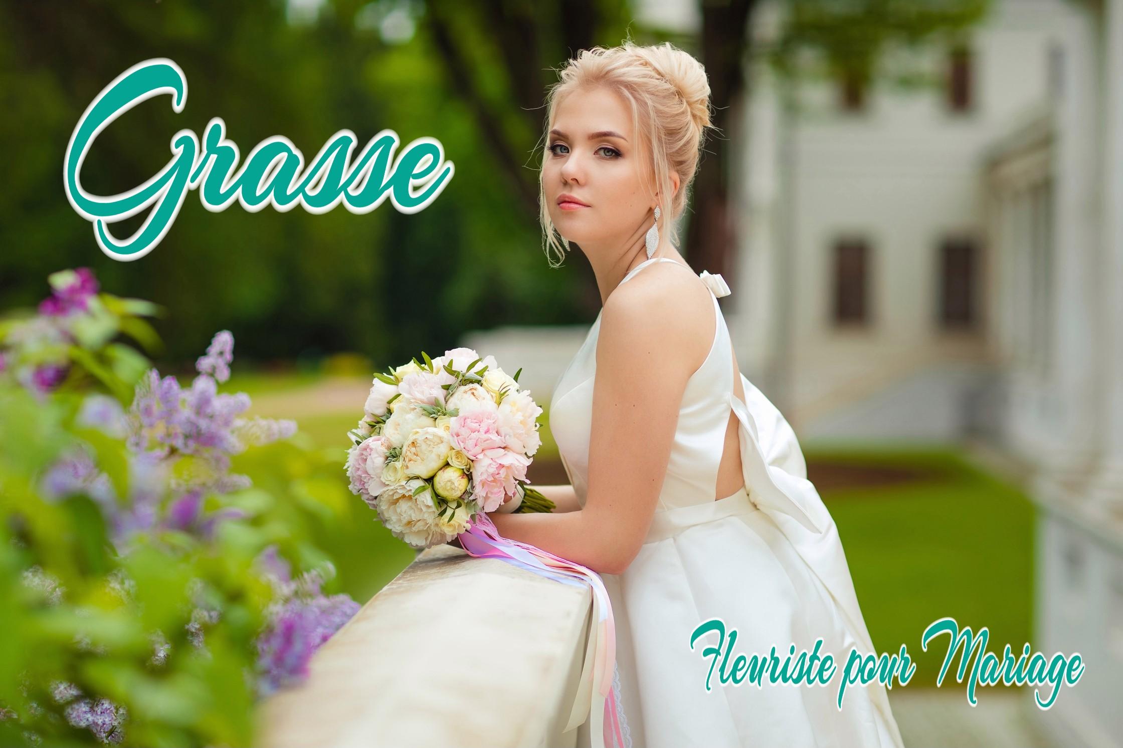 FLEURISTE MARIAGE GRASSE