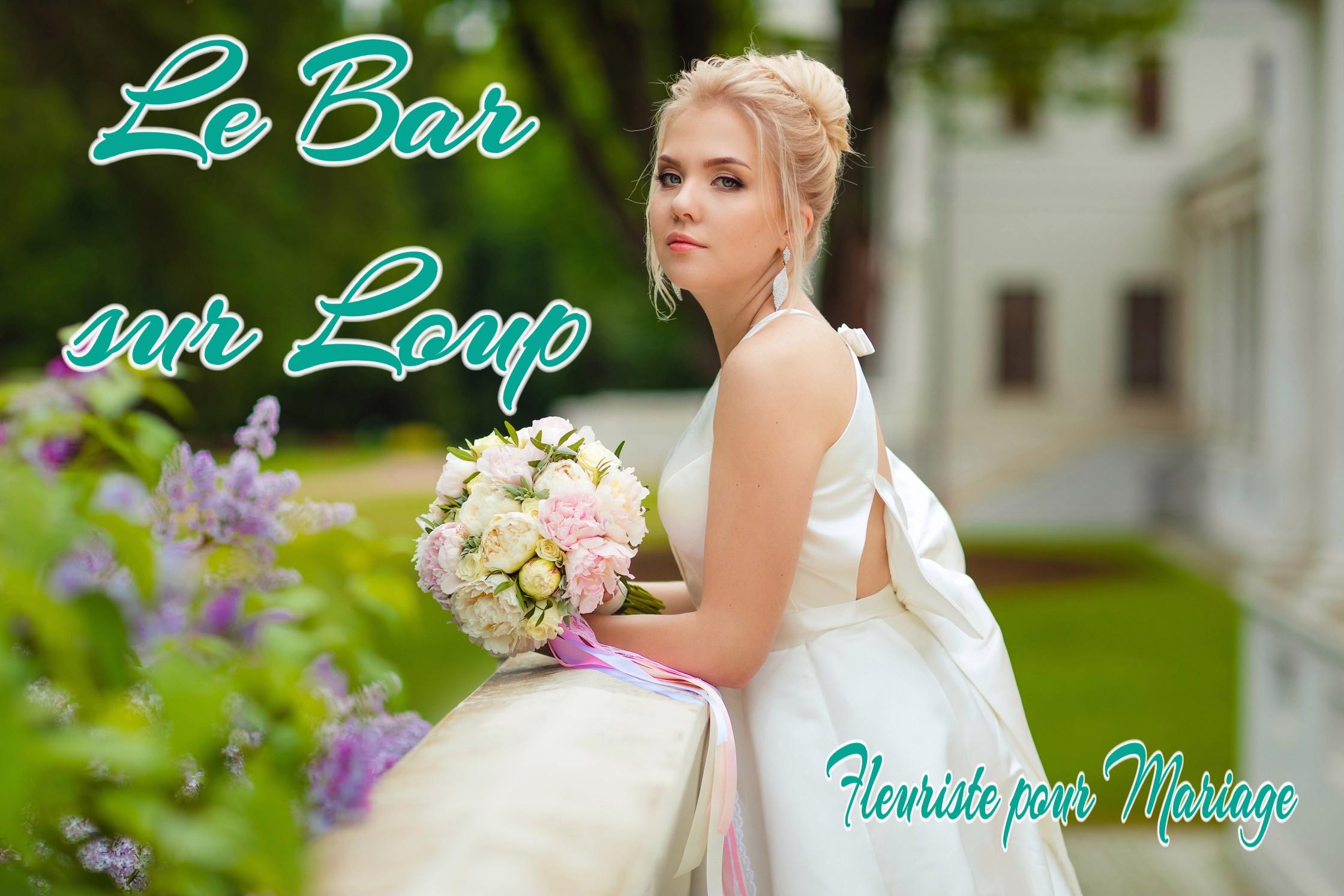 FLEURISTE MARIAGE LE BAR SUR LOUP - fleurs mariage LE BAR SUR LOUP - WEDDING PLANNER LE BAR SUR LOUP - TRAITEUR LE BAR SUR LOUP