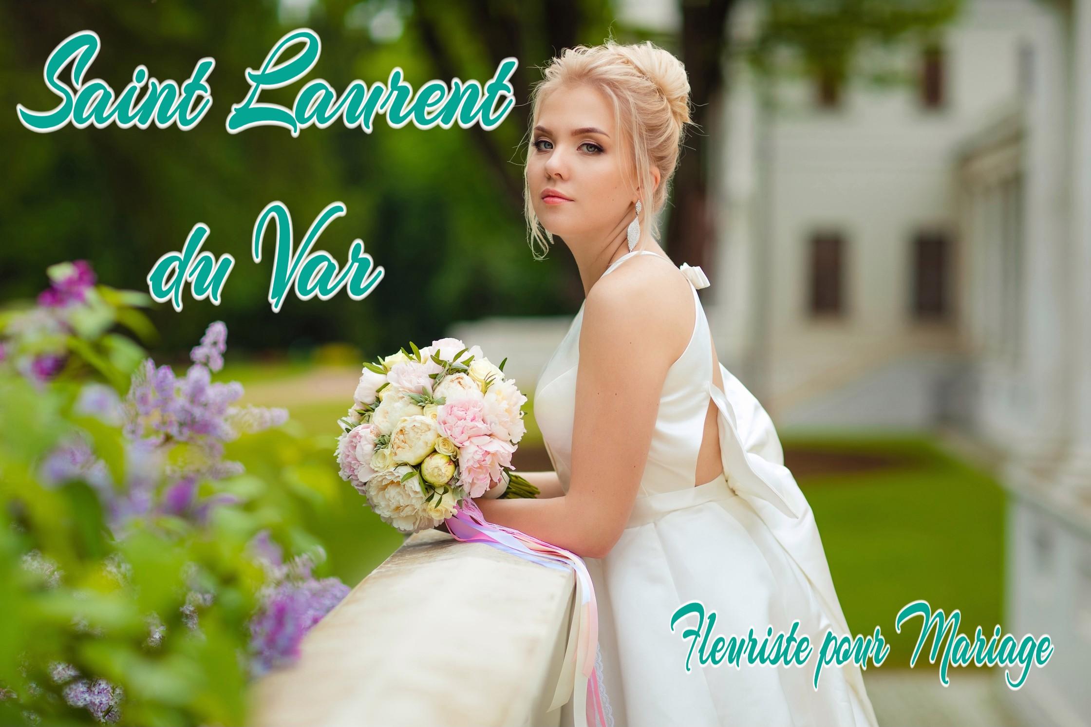 FLEURS MARIAGE ST LAURENT DU VAR